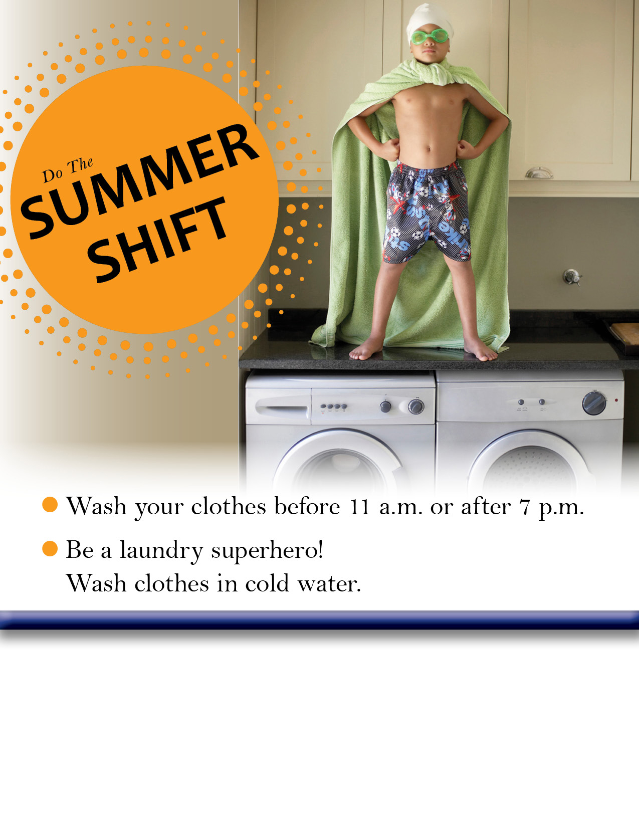 Do the Summer Shift, Wash Laundry Before or After Peak Times
