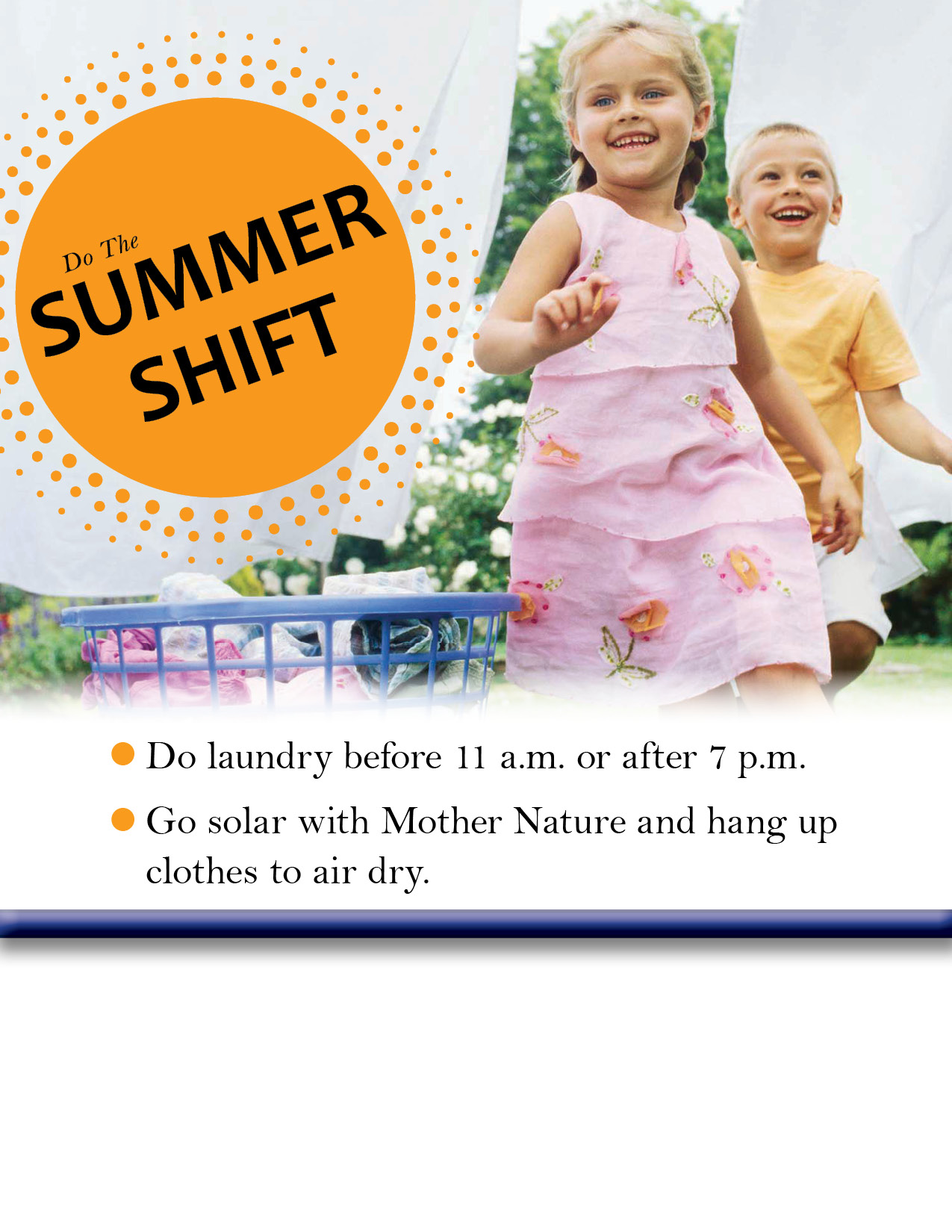 Do the Summer Shift, Wash Laundry Before or After Peak Times, Line Dry