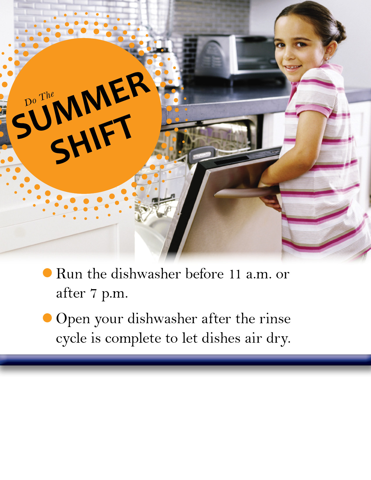 Do the Summer Shift, Wash Dishes Before or After Peak Times, Air Dry